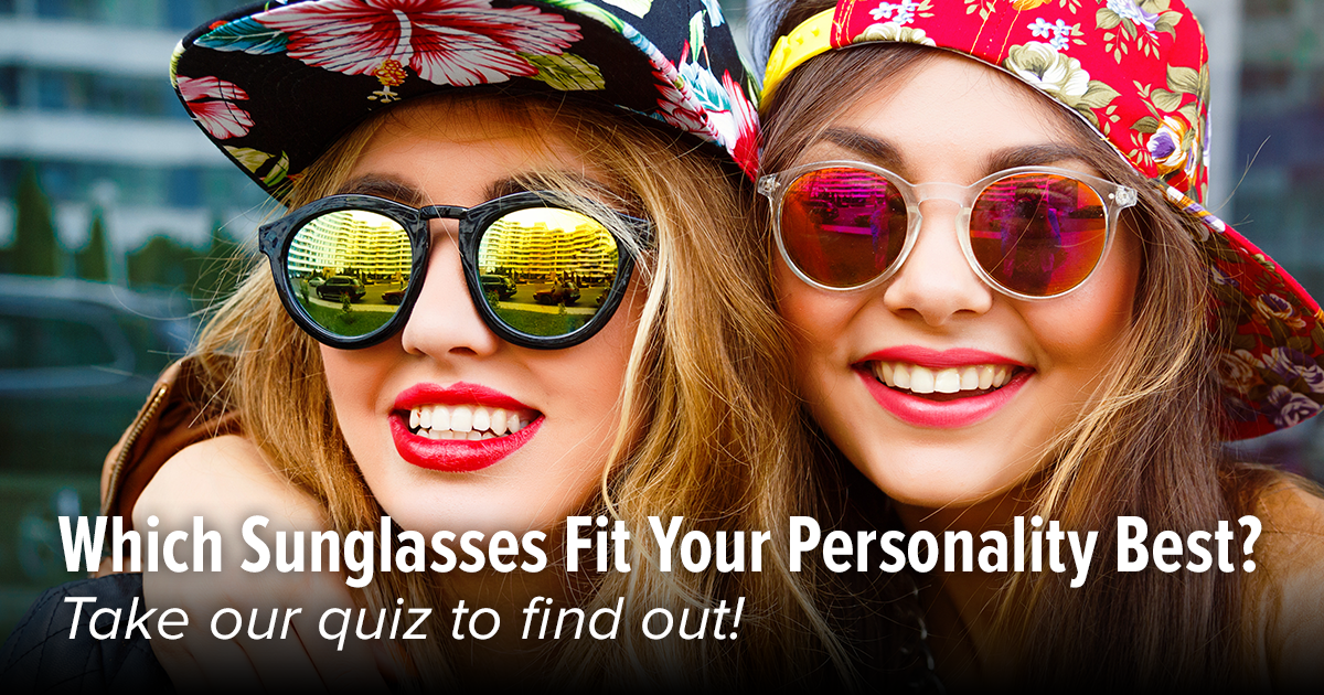Quiz Which Sunglasses Fit Your Personality